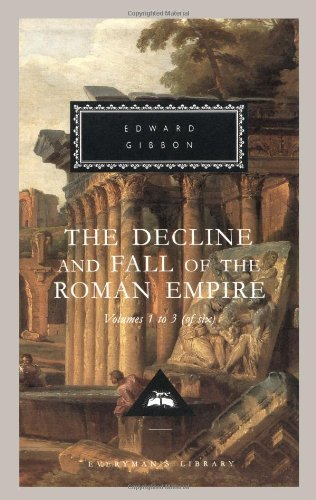 Edward Gibbon The Decline And Fall Of The Roman Empire Volumes