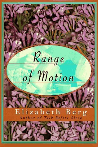Elizabeth Berg Range Of Motion