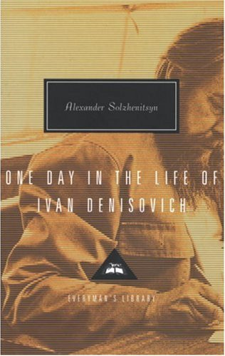 Alexander Solzhenitsyn One Day In The Life Of Ivan Denisovich