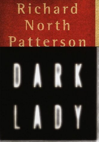 Richard North Patterson Dark Lady