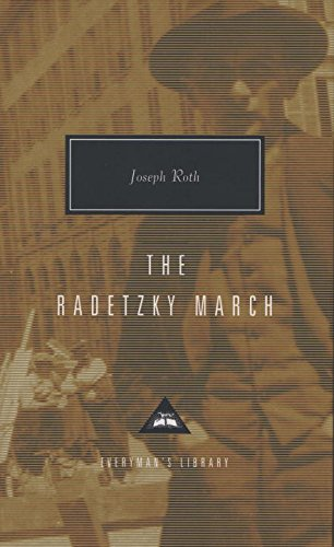 Joseph Roth The Radetzky March