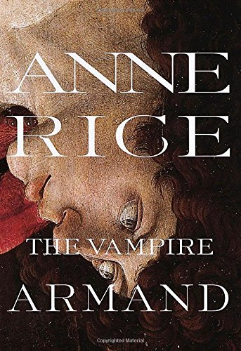 Anne Rice The Vampire Armand