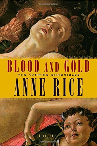 Anne Rice Blood And Gold