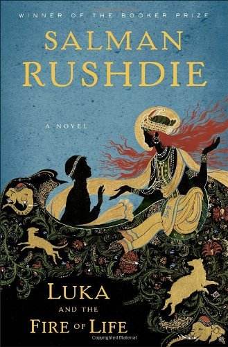 Salman Rushdie Luka And The Fire Of Life