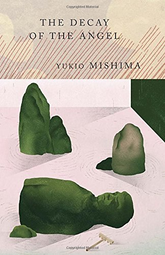 Yukio Mishima The Decay Of The Angel The Sea Of Fertility 4