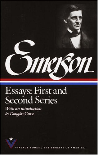 Ralph Waldo Emerson Essays First & Second Series