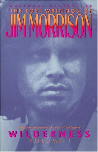 Jim Morrison Wilderness The Lost Writings Of Jim Morrison