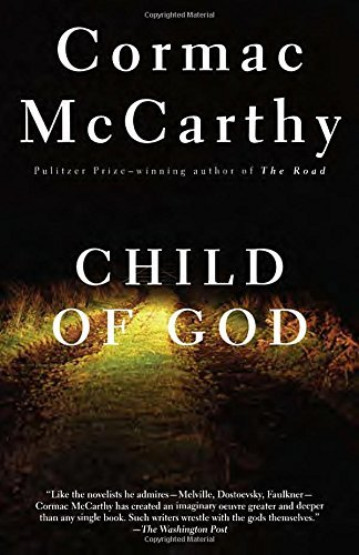 Cormac Mccarthy Child Of God