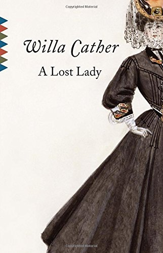 Willa Cather A Lost Lady