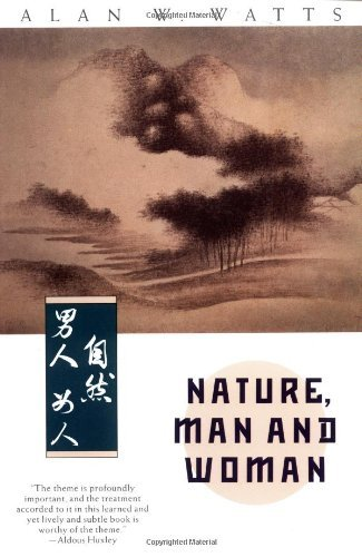 Alan W. Watts Nature Man And Woman