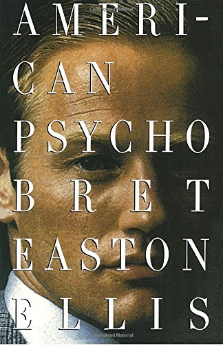 Bret Easton Ellis American Psycho