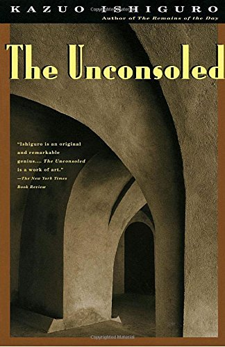 Kazuo Ishiguro The Unconsoled