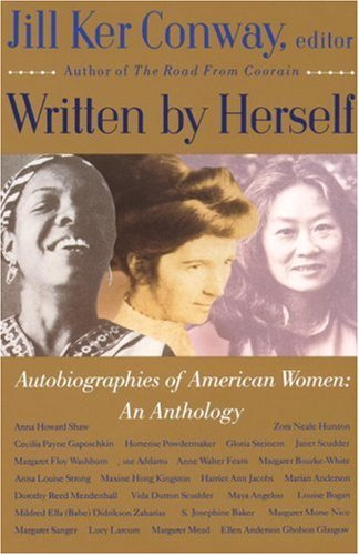 Jill Ker Conway Written By Herself Volume I Autobiographies Of American Women An A
