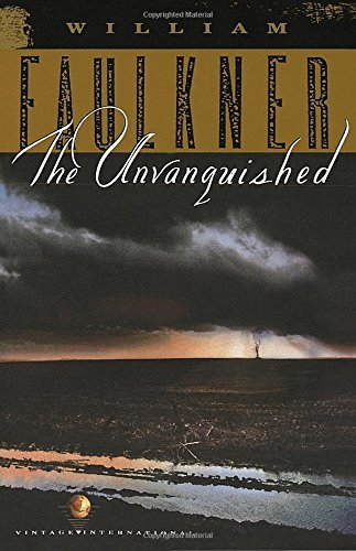 William Faulkner The Unvanquished