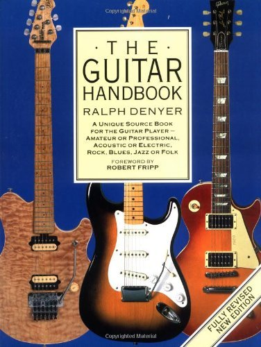 Ralph Denyer The Guitar Handbook A Unique Source Book For The Guitar Player Amat Revised