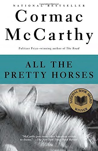 Cormac Mccarthy All The Pretty Horses