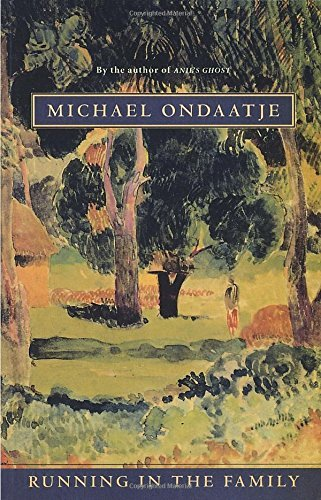 Michael Ondaatje Running In The Family
