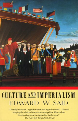 Edward W. Said Culture And Imperialism