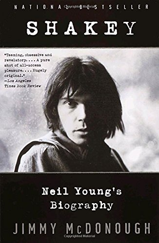 Jimmy Mcdonough Shakey Neil Young's Biography Anchor Books