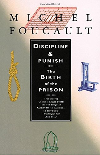 Michel Foucault Discipline And Punish The Birth Of The Prison 0002 Edition;