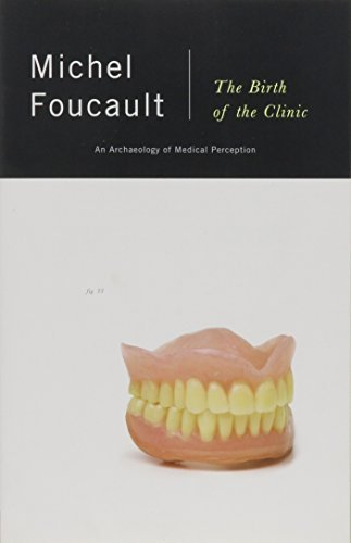 Michel Foucault The Birth Of The Clinic An Archaeology Of Medical Perception
