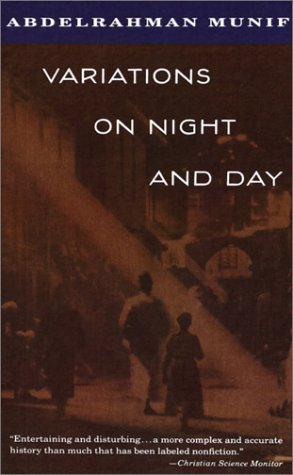 'abd Al Rahman Munif Variations On Night And Day