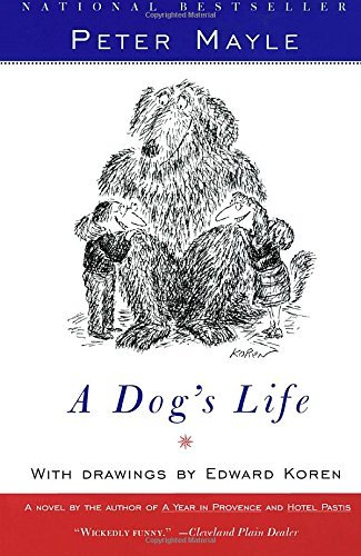 Peter Mayle A Dog's Life