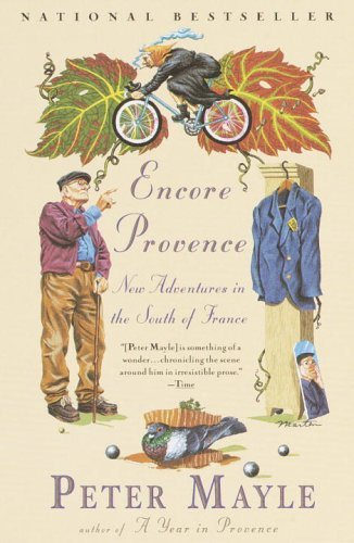 Peter Mayle Encore Provence New Adventures In The South Of France
