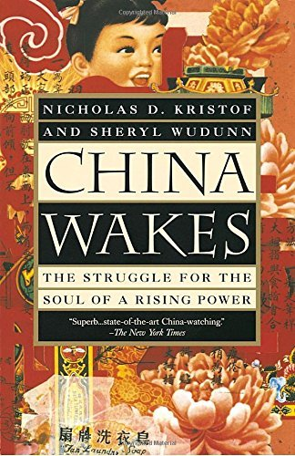 Nicholas D. Kristof China Wakes The Struggle For The Soul Of A Rising Power