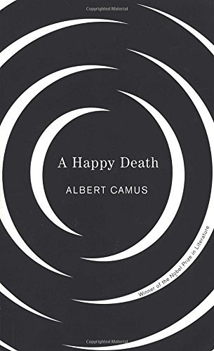 Albert Camus Happy Death