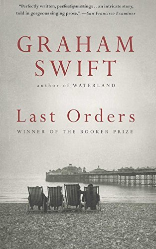 Graham Swift Last Orders