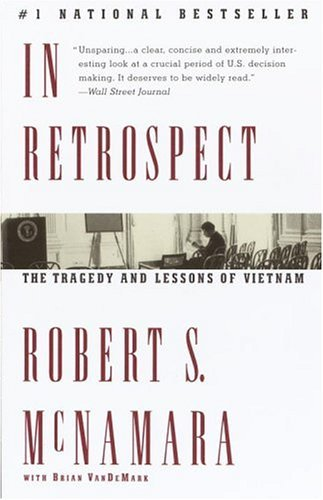 Robert S. Mcnamara In Retrospect The Tragedy And Lessons Of Vietnam Vintage
