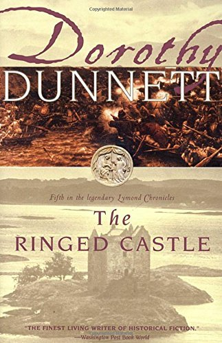 Dorothy Dunnett The Ringed Castle Book Five In The Legendary Lymond Chronicles