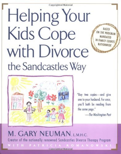 M. Gary Neuman Helping Your Kids Cope With Divorce The Sandcastle