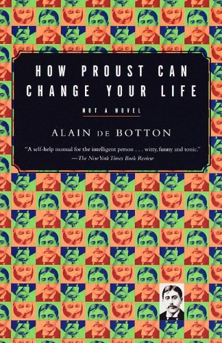 Alain De Botton How Proust Can Change Your Life
