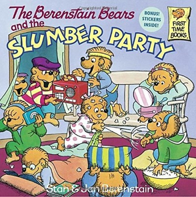 Stan Berenstain The Berenstain Bears And The Slumber Party