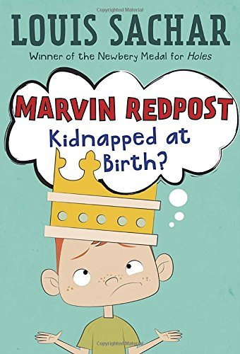 Louis Sachar Marvin Redpost #1 Kidnapped At Birth?