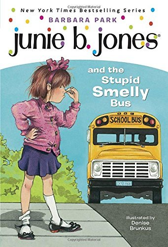 Barbara Park Junie B. Jones And The Stupid Smelly Bus