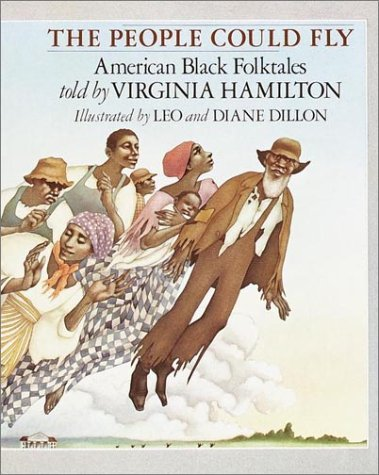Virginia Hamilton The People Could Fly American Black Folktales