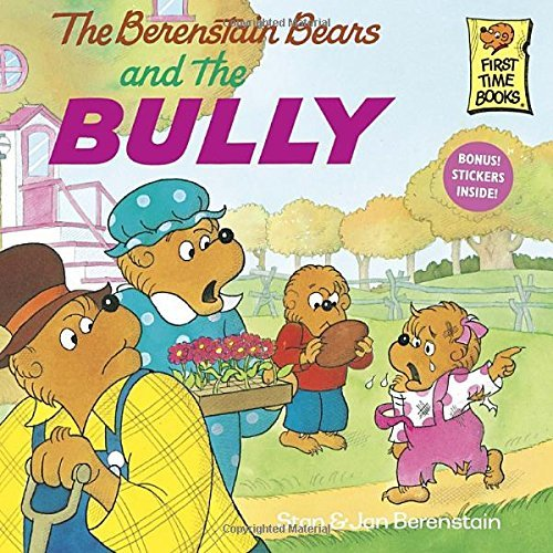 Stan Berenstain The Berenstain Bears And The Bully