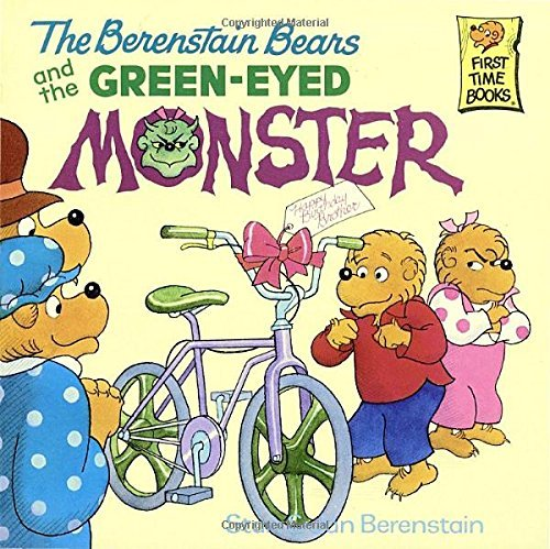 Stan Berenstain The Berenstain Bears And The Green Eyed Monster