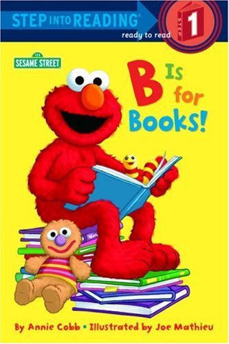 Annie Cobb B Is For Books! (sesame Street)