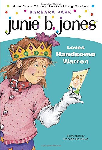 Barbara Park Junie B. Jones Loves Handsome Warren