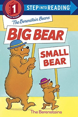 Stan Berenstain Berenstain Bears' Big Bear Small Bear The