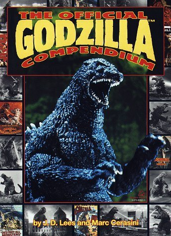 J.D. Lees Marc Cerasini The Official Godzilla Compendium A 40 Year Retros