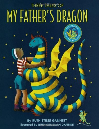 Ruth Stiles Gannett Three Tales Of My Father's Dragon 0050 Edition;anniversary