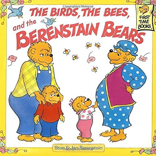 Stan Berenstain Berenstain Bears & The Birds The Bees And The Be