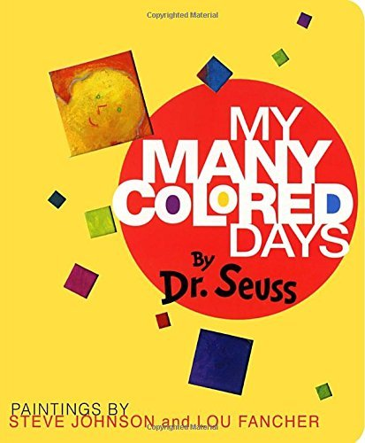 Dr Seuss My Many Colored Days
