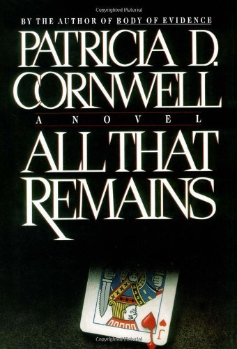 Patricia Cornwell All That Remains