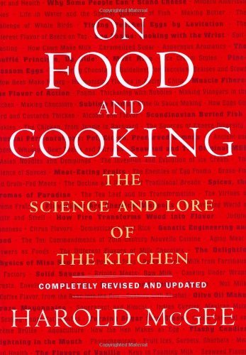 Harold Mcgee On Food And Cooking The Science And Lore Of The Kitchen Revised And Upd